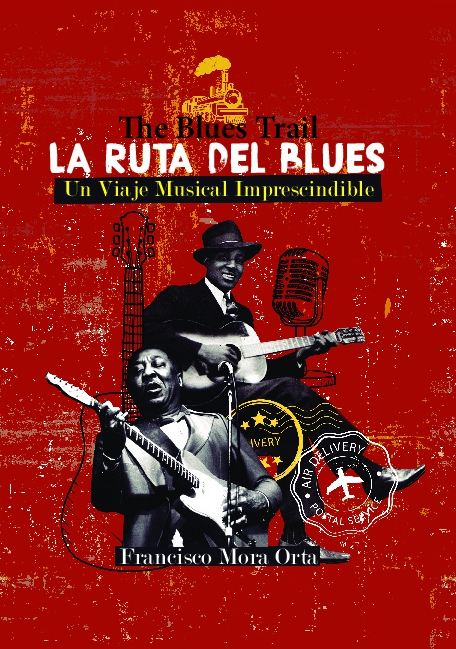 La Ruta del Blues -The Blues Trail-