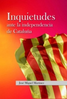 Inquietudes ante la independencia de Cataluña