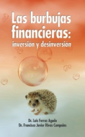 Las burbujas financieras. Inversion y desinversion