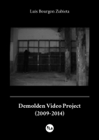 Demolden Video Project (2009-2014)